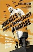 Download Churchill's Ministry of Ungentlemanly Warfare: The Mavericks Who Plotted Hitler's Defeat books