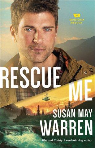 Rescue Me (Montana Rescue, #2)