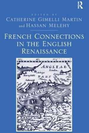 read online French Connections in the English Renaissance