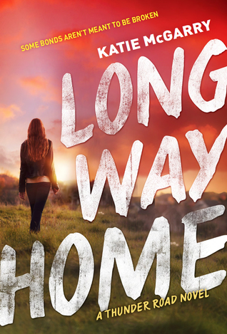 Long Way Home (Thunder Road, #3)