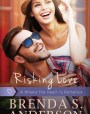 Risking Love (Where the Heart Is, #1)