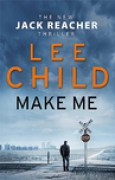 Download Make Me (Jack Reacher, #20) books