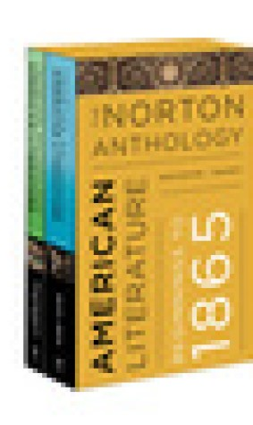 The Norton Anthology of American Literature, Volumes A and B