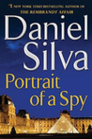 read online Portrait of a Spy (Gabriel Allon, #11)