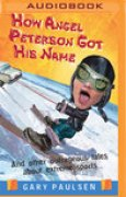 Download How Angel Peterson Got His Name: And Other Outrageous Tales about Extreme Sports books