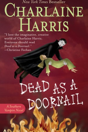 read online Dead as a Doornail (Sookie Stackhouse, #5)