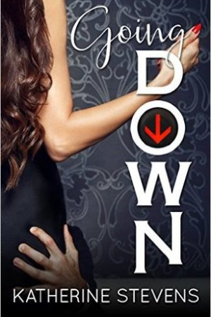 read online Going Down (The Elevator Series #1)