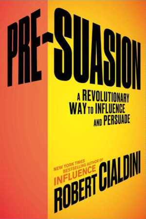 Reading books Pre-Suasion: A Revolutionary Way to Influence and Persuade
