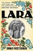 Download Lara: The Untold Love Story and the Inspiration for Doctor Zhivago pdf / epub books