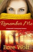 Download Remember Me: A Suspenseful Contemporary Romance (#1 Where There's Love Series) pdf / epub books