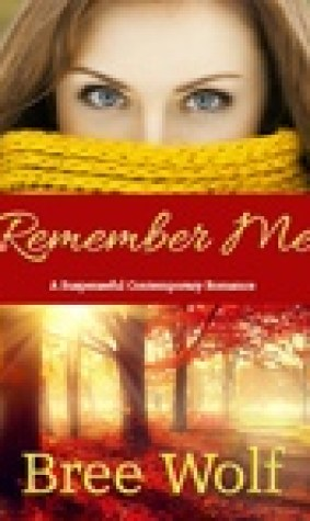 Remember Me: A Suspenseful Contemporary Romance (#1 Where There's Love Series)