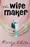The Wife Maker (The Husband Maker, #3)