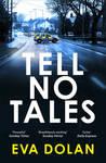 Tell No Tales (DI Zigic and DS Ferreira, #2)