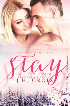 Reading books Stay With Me (Last Frontier Lodge, #5)