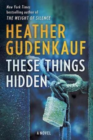 Reading books These Things Hidden: A Novel of Suspense
