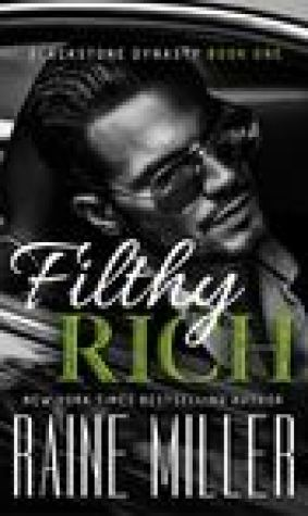 Filthy Rich (Blackstone Dynasty, #1)