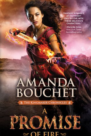 Reading books A Promise of Fire (Kingmaker Chronicles #1)