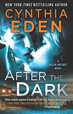 After the Dark (Killer Instinct, #1)