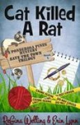 Download Cat Killed A Rat (Ponderosa Pines Cozy Mystery, #1) pdf / epub books