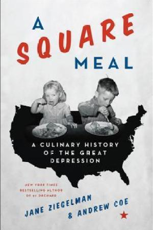 Reading books A Square Meal: A Culinary History of the Great Depression