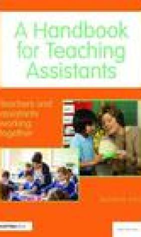A Handbook for Teaching Assistants: Teachers and Assistants Working Together