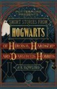 Download Short Stories from Hogwarts of Heroism, Hardship and Dangerous Hobbies (Pottermore Presents, #1) books