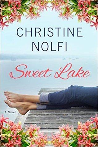 Sweet Lake: A Novel (Sweet Lake, #1)
