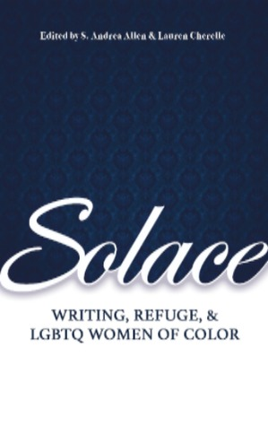 Solace: Writing, Refuge, and LGBTQ Women of Color