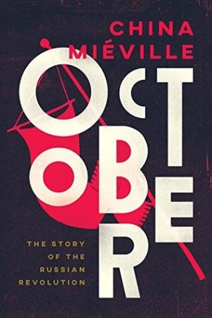 Reading books October: The Story of the Russian Revolution