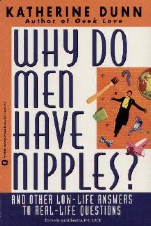 Reading books Why Do Men Have Nipples? and Other Low-Life Answers to Real-Life Questions