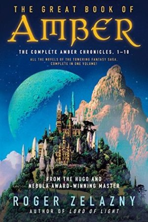read online The Great Book of Amber (The Chronicles of Amber, #1-10)