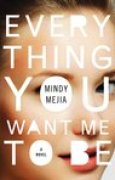 Download Everything You Want Me to Be books