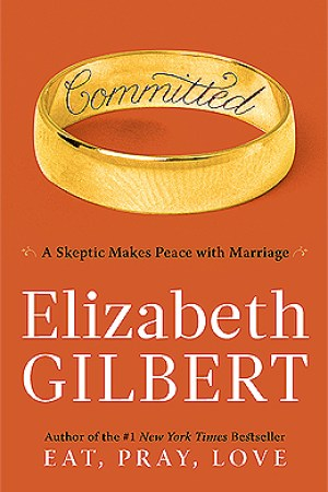 Reading books Committed: A Skeptic Makes Peace with Marriage