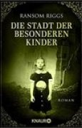 Download Die Stadt der besonderen Kinder (Miss Peregrines Peculiar Children, #2) books