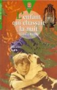 Download L'enfant qui chassait la nuit books