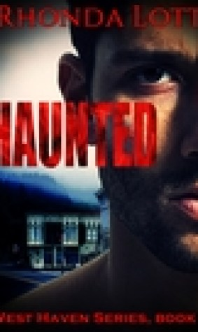 Haunted (West Haven Series, book 2)