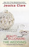 Beauty and the Billionaire: The Wedding (Billionaire Boys Club #6.5)