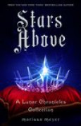 Download Stars Above (The Lunar Chronicles, #4.5) books