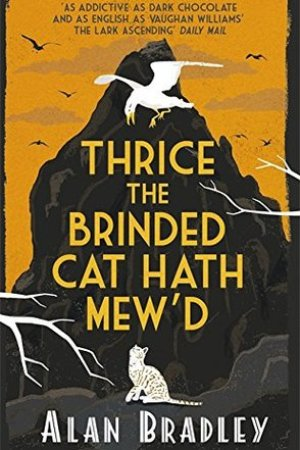 read online Thrice the Brinded Cat Hath Mew'd (Flavia de Luce, #8)