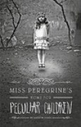 Download Miss Peregrines Home for Peculiar Children (Miss Peregrines Peculiar Children, #1) books