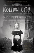 Download Hollow City (Miss Peregrines Peculiar Children, #2) books