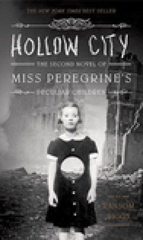Hollow City (Miss Peregrines Peculiar Children, #2)
