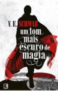 Download Um Tom Mais Escuro de Magia (Shades of Magic #1) books