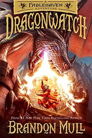 Dragonwatch (Fablehaven Adventure #1)