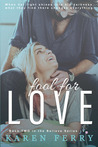 Fool For Love (Believe, #2)