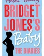 Bridget Jones's Baby: The Diaries (Bridget Jones, #4)