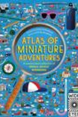 read online Atlas of Miniature Adventures: A pocket-sized collection of small-scale wonders