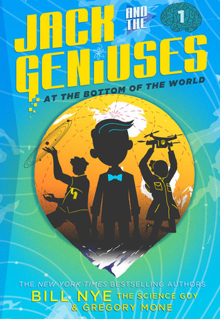 At the Bottom of the World (Jack and the Geniuses, #1)