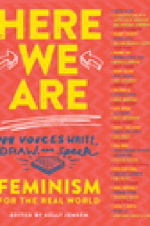 read online Here We Are: Feminism for the Real World