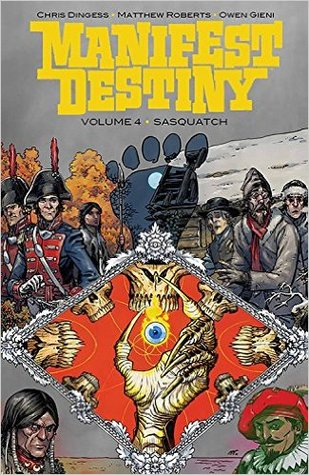 Manifest Destiny, Vol. 4: Sasquatch